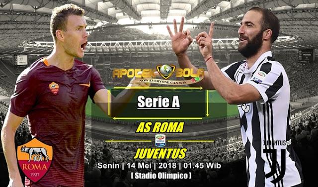 Prediksi Roma vs Juventus 14 Mei 2018