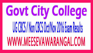 Govt City College UG CBCS / Non CBCS Oct/Nov 2016 Exam Results