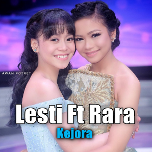 Download Lagu Lesti Ft Rara - Kejora Mp3 Dangdut Bikin Baper,Rara Lida, Lesti Da, Dangdut,
