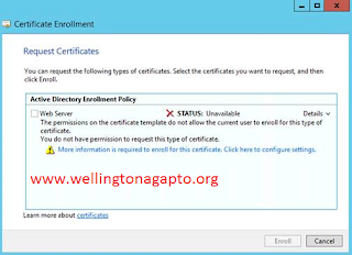 The permissions on the certificate template do not allow the current user to enroll for this type of certificate.