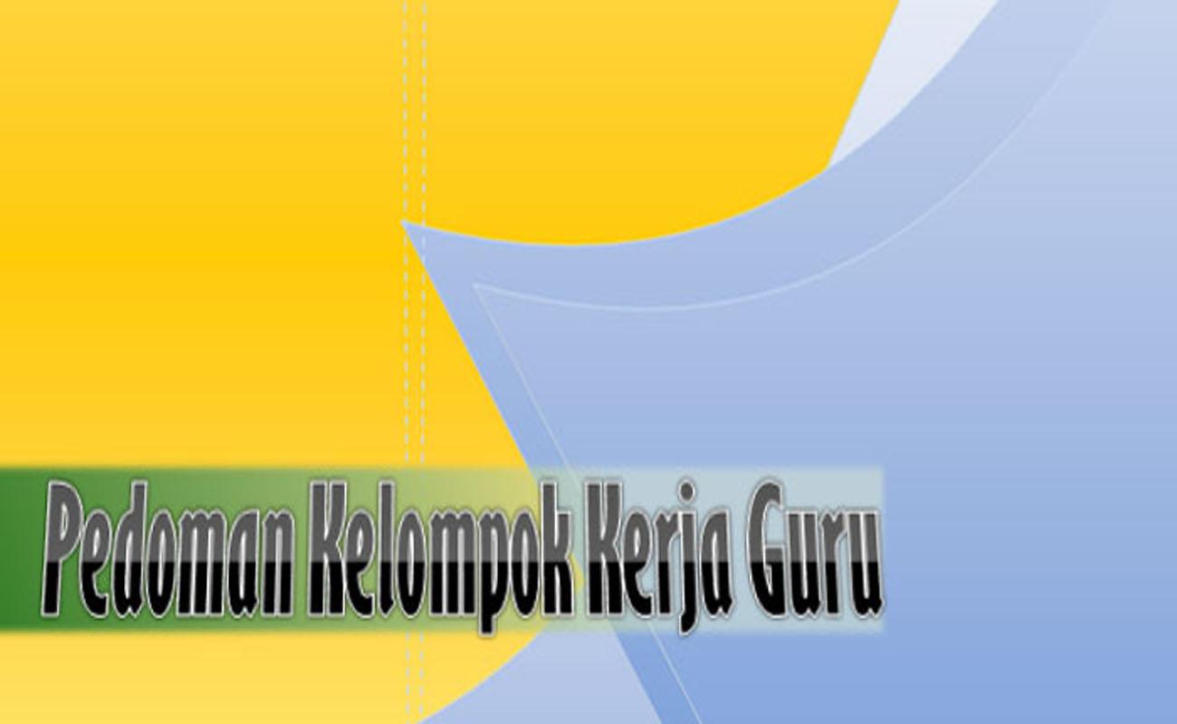 Download Pedoman Peningkatan Kwalitas KKG MGMP