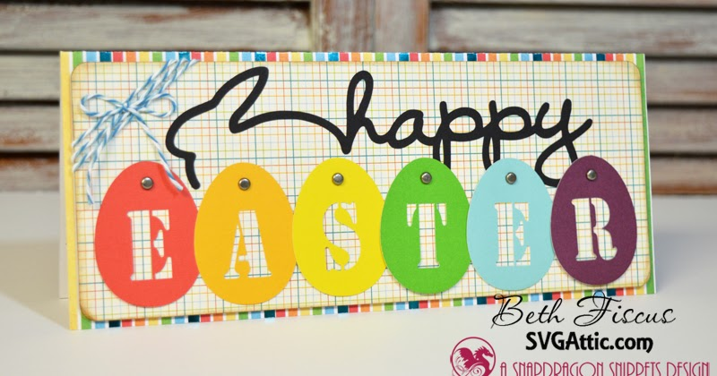 SVG Attic Blog: Happy Easter Eggs Card With Beth