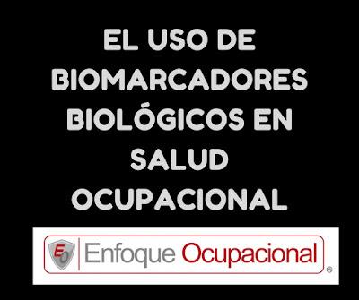 Marcadores Biológicos,Salud Ocupacional