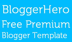 BloggerHero Template