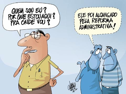 Sorriso Pensante-Ivan Cabral - charges e cartuns: Charge do dia: Reforma  administrativa