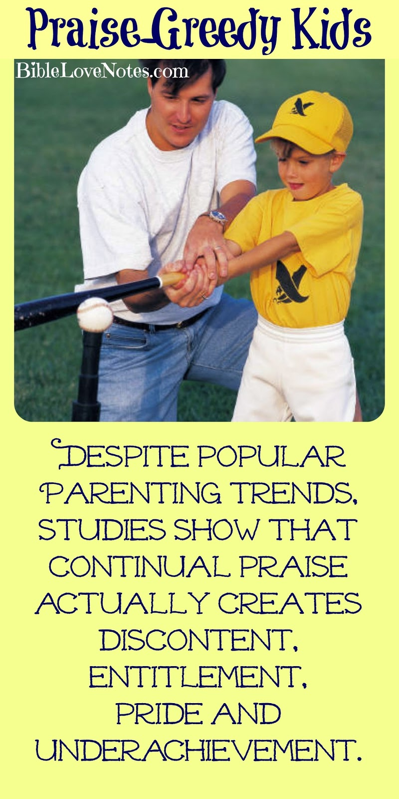 Parenting, Too much praise, praise-greedy kids, praise-greed, Bible parenting