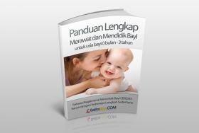 Panduan Cara Merawat dan Mendidik Bayi umur 0-3th