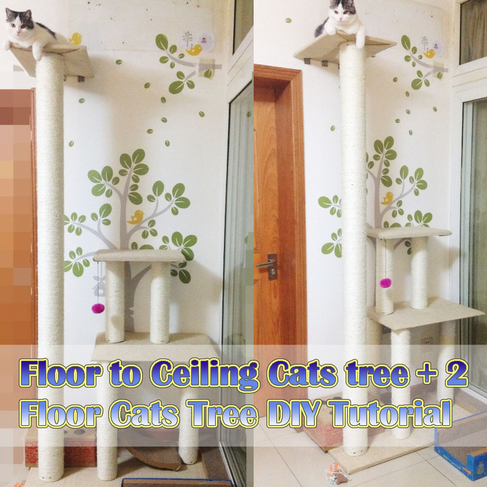 floor to ceiling cats tree + 2 floor cats tree diy tutorial - meow