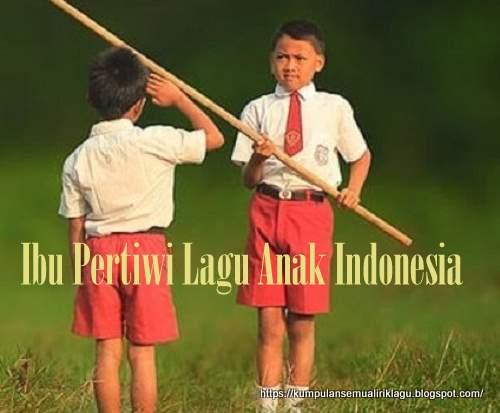 Ibu Pertiwi Lagu Anak Indonesia