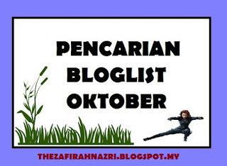http://thezafirahnazri.blogspot.my/2016/09/pencarian-bloglist-oktober.html