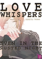 Love Whispers Even in the Rusted Night, Ogeretsu Tanaka, Manga, Taifu Comics, Critique Manga, Yaoi,