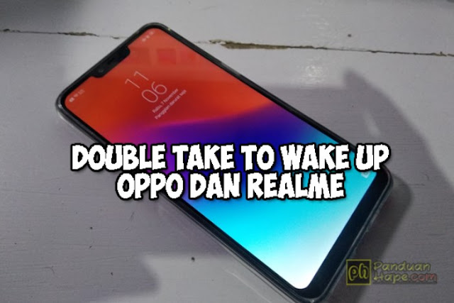 cara mengaktifkan double take to wake up di realme