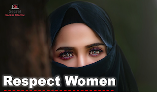 Respect Women : Request To All Muslims Plz Plz Plz Must See