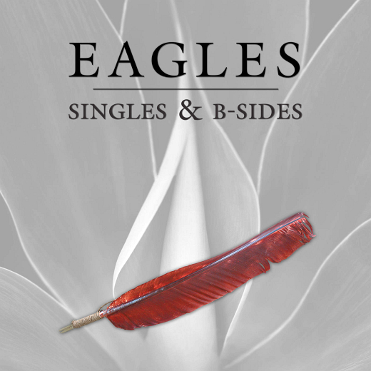 EAGLES - Singles & B-Sides [Remastered] (2018) full
