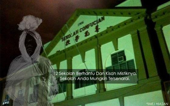 12 Sekolah Berhantu Di Malaysia Dan Kisah Mistiknya. Sekolah Anda Mungkin Tersenarai.