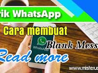 Cara Membuat Kiriman Kosong dan Baca Selengkapnya di WhatsApp