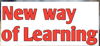 Education, New way of Learning