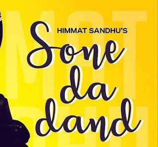 Lyrics Sone Da Dand Himmat Sandhu