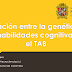 Diapositivas taller: Relación entre la genética y las habilidades cognitivas en el TAB.