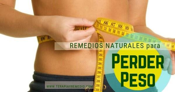 Remedios naturales perder peso