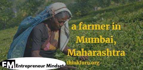 Mix A Farmer In Mumbai Maharashtra