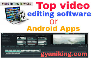 Top video editing apps,video editing software,