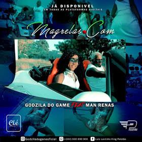 Godzila Do Game Ft Dj Man Renas - Magrelas.com (Afro House)