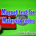 What coins need to test with magnet