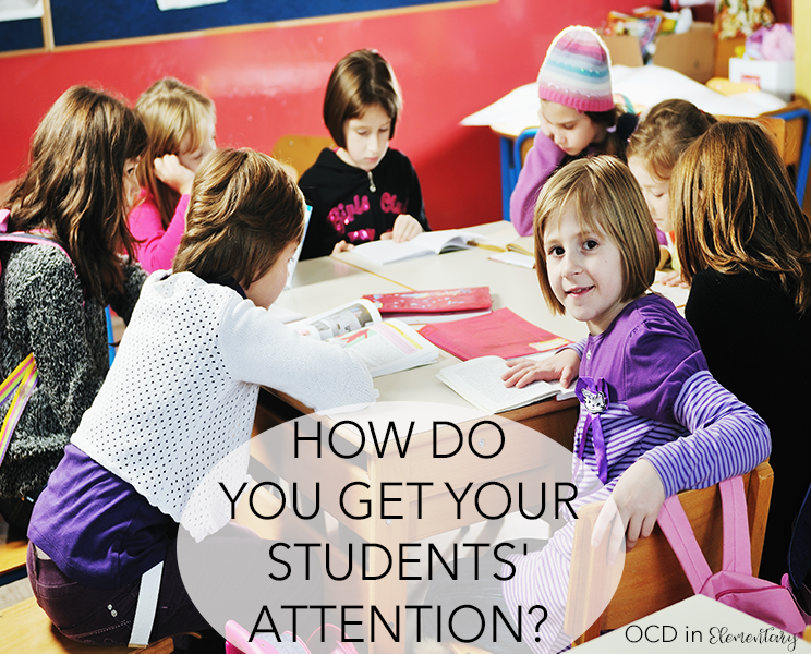 How do you get your students' attention?