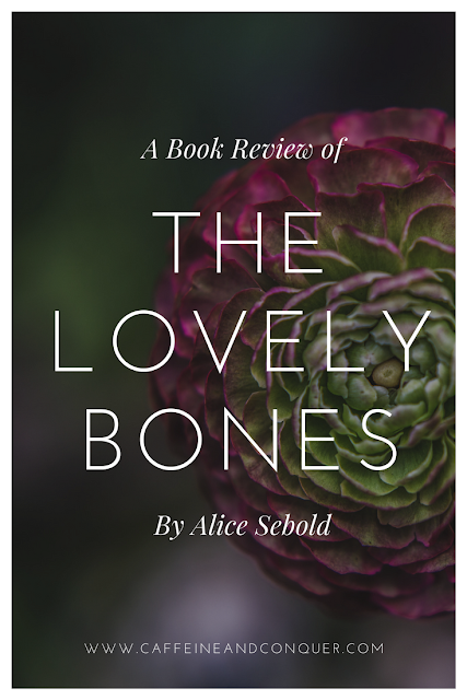 A book review of The Lovely Bones by Alice Sebold. The author describes a horrific story of a young teenage girls murder and the grieving process experienced by family, friends and even the murdered girl who watched it unfold in heaven. A must read. Check it out or pin for later. #thelovelybones #bookclub #goodreads #bookreview #mustread