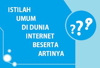 Istilah dan Singkatan dari dunia Internet