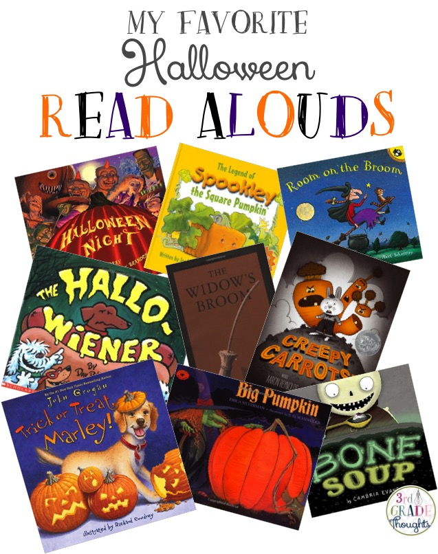 My Favorite Halloween Read Alouds 3rd Grade Thoughts
