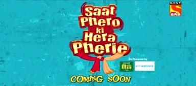 'Saat Pheron Ki Hera Pheri' Serial on Sab Tv Wiki Plot,Cast,Promo,Timing,Song