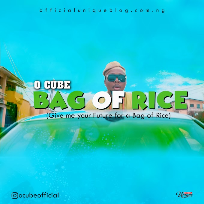 [AUDIO + VIDEO] O CUBE – 'BAG OF RICE'