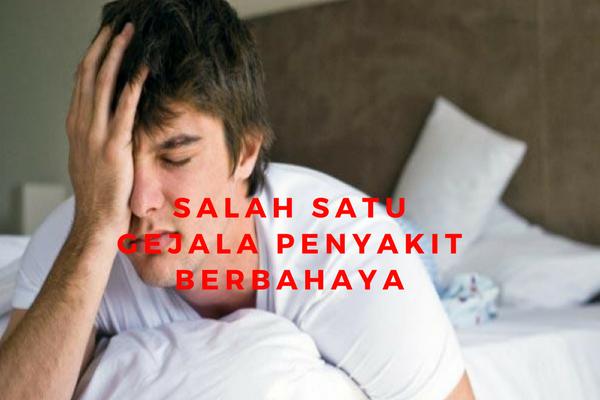 Hati-Hati, Pusing Saat Bangun Tidur Bisa Jadi Kamu Terkena Penyakit Berbahaya ini