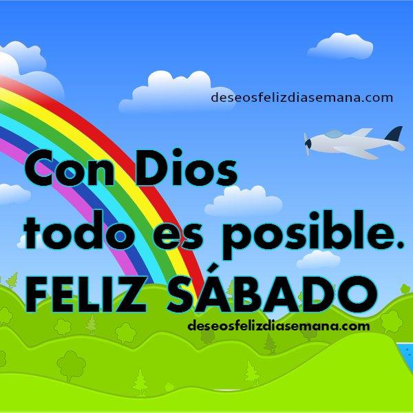 Frases con saludos cristianos del feliz sábado, mensajes cristianos cortos con imágenes del sábado por Meyr Bracho