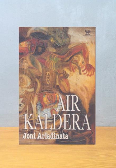 AIR KALDERA, Joni Ariadinata