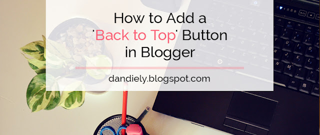 How to Add a 'Back to Top' Button in Blogger