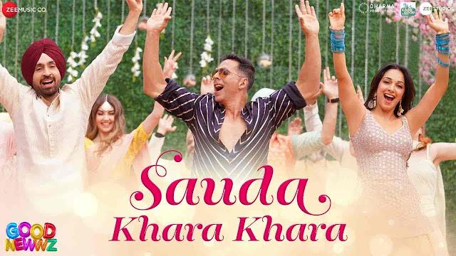 Sauda Khara Khara Lyrics - Good Newwz | Diljit Dosanjh, Sukhbir, Dhvani Bhanushali