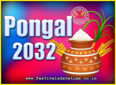 2032 Pongal Festival Date & Time, 2032 Thai Pongal Calendar