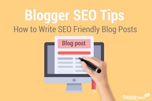 Blogger seo tips write seo friendly blog post