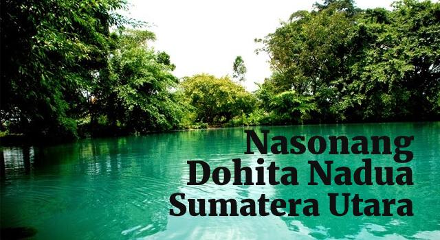 Lirik Lagu Nasonang Dohita Nadua - Sumatera Utara