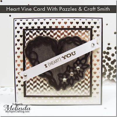 SVG Heart Vine Card Pazzles Valentine Craft Smith Foil Idea