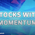 Stocks With Momentum - Hwa Tai, Solution Engineering, SLP, Crest Builder, Astral Supreme