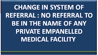 change-in-system-of-referral-no-referral-to-be-in-the-name-of-any-private-empanelled-medical-facility