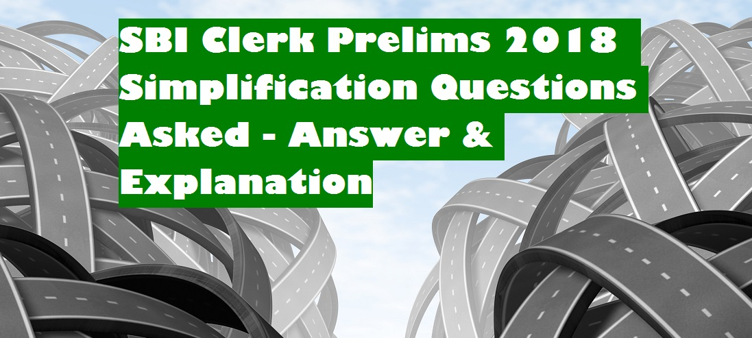 Simplification Questions And Answers Pdf For Sbi Clerk
