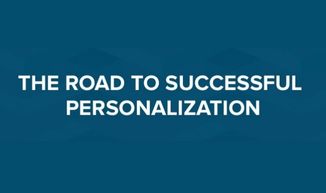 The Road to Successful Personalization