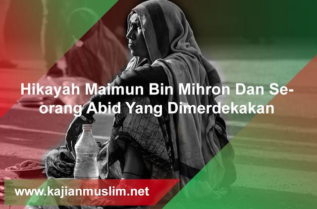 Kisah Maimun Bin Mihron