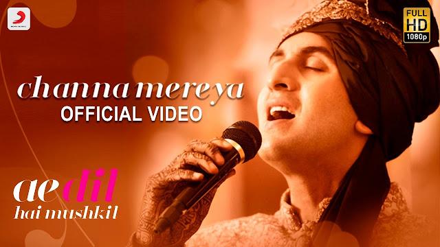 Channa Mereya HD Video Song from Ae Dil Hai Mushkil