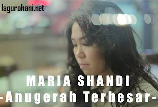 Download Lagu Anugerah Terbesar (Mariah Shandi)
